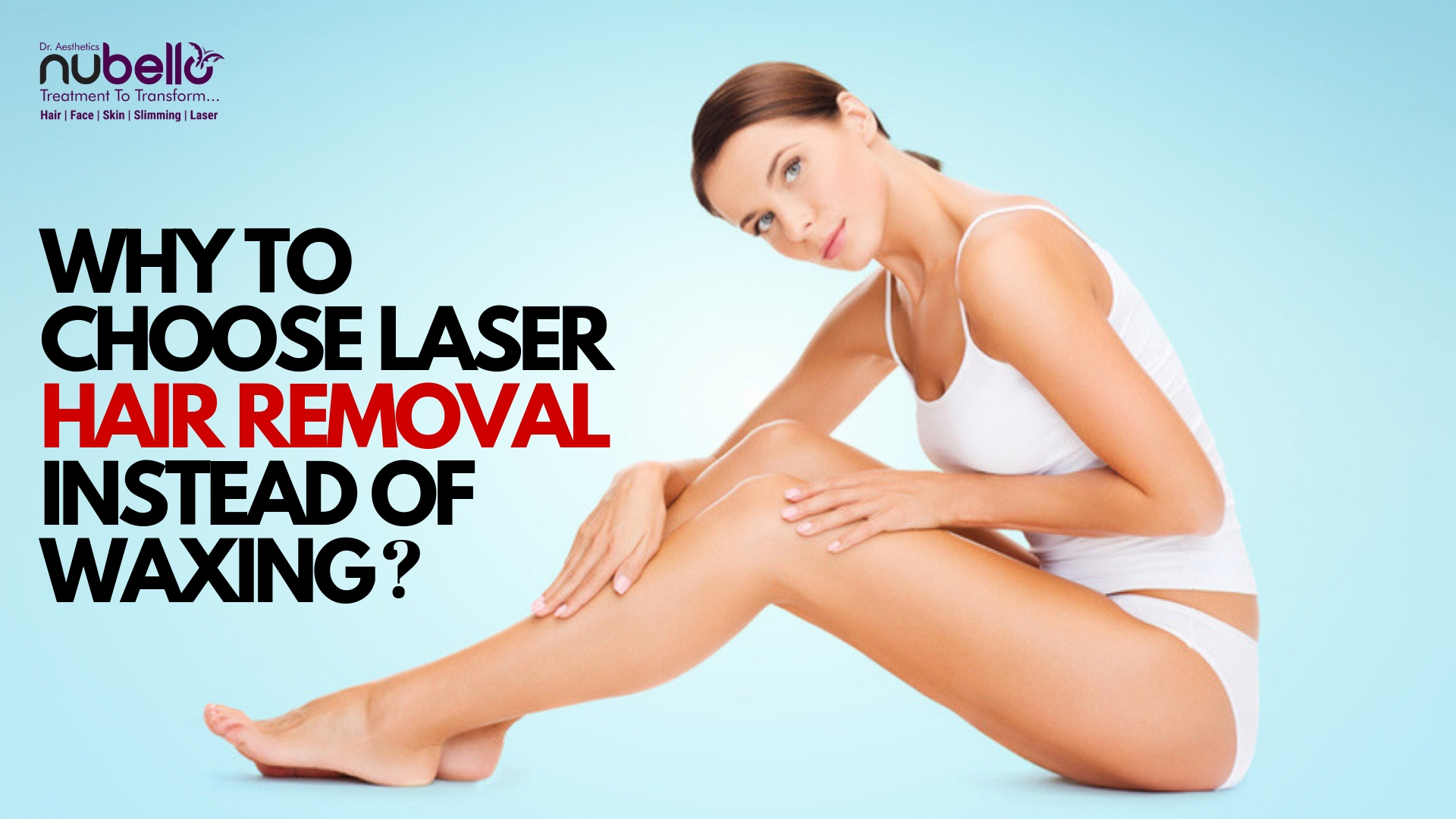 Laser Hair Removal over waxing- Why?