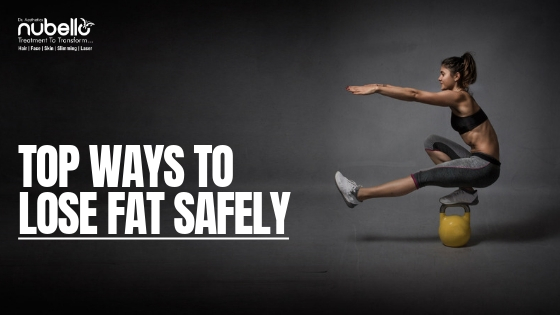 lose fat safely and quickly