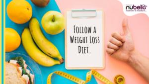 Follow weight loss diet