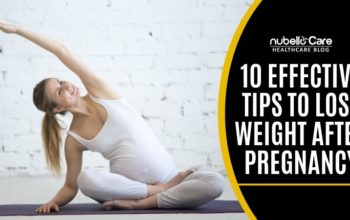 Lose Weight After Pregnancy – Top 10 Tips