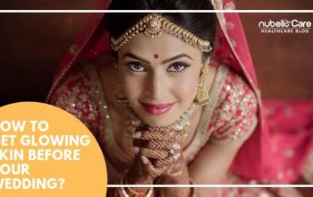 Glowing Skin Tips to Enhance Your Beauty On Wedding!