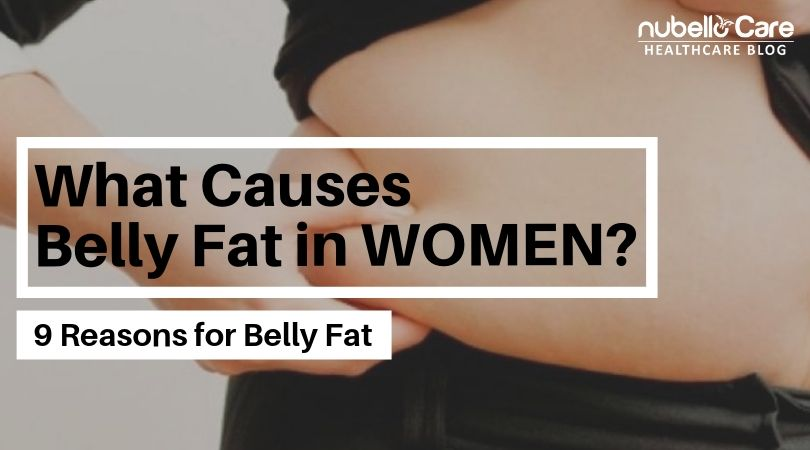 What causes belly fat in women