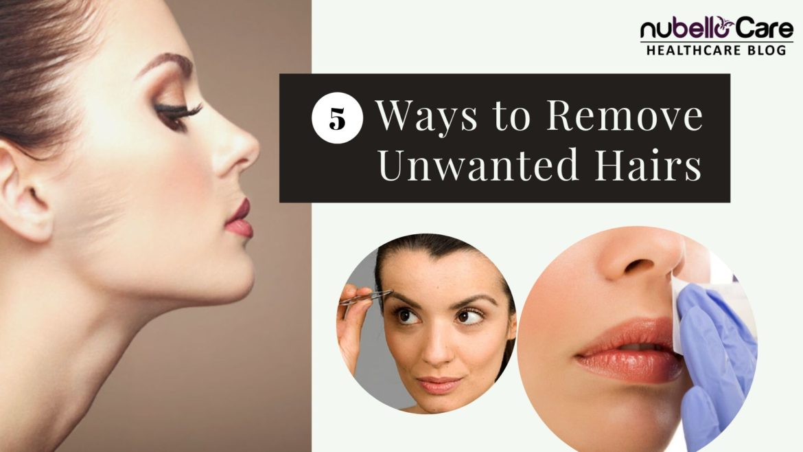 5 ways to remove unwanted hair