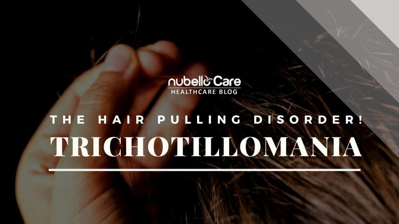 Trichotillomania, hair pulling disorder