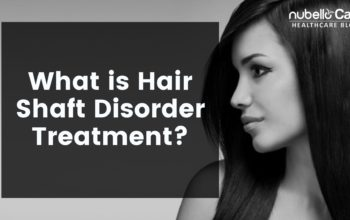 What is Hair Shaft Disorder Treatment?