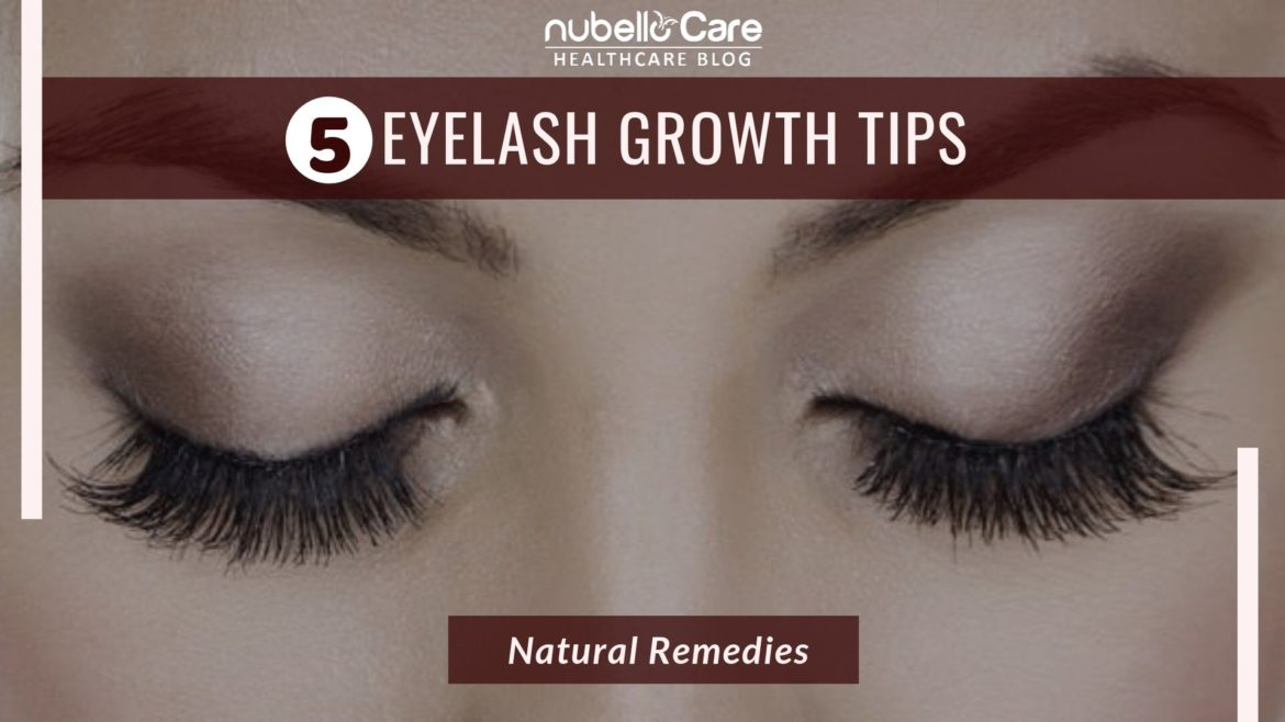 home remedies for eyelash growth tips