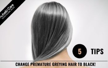 5 Tips to Turn Premature Greying Hair to Black!