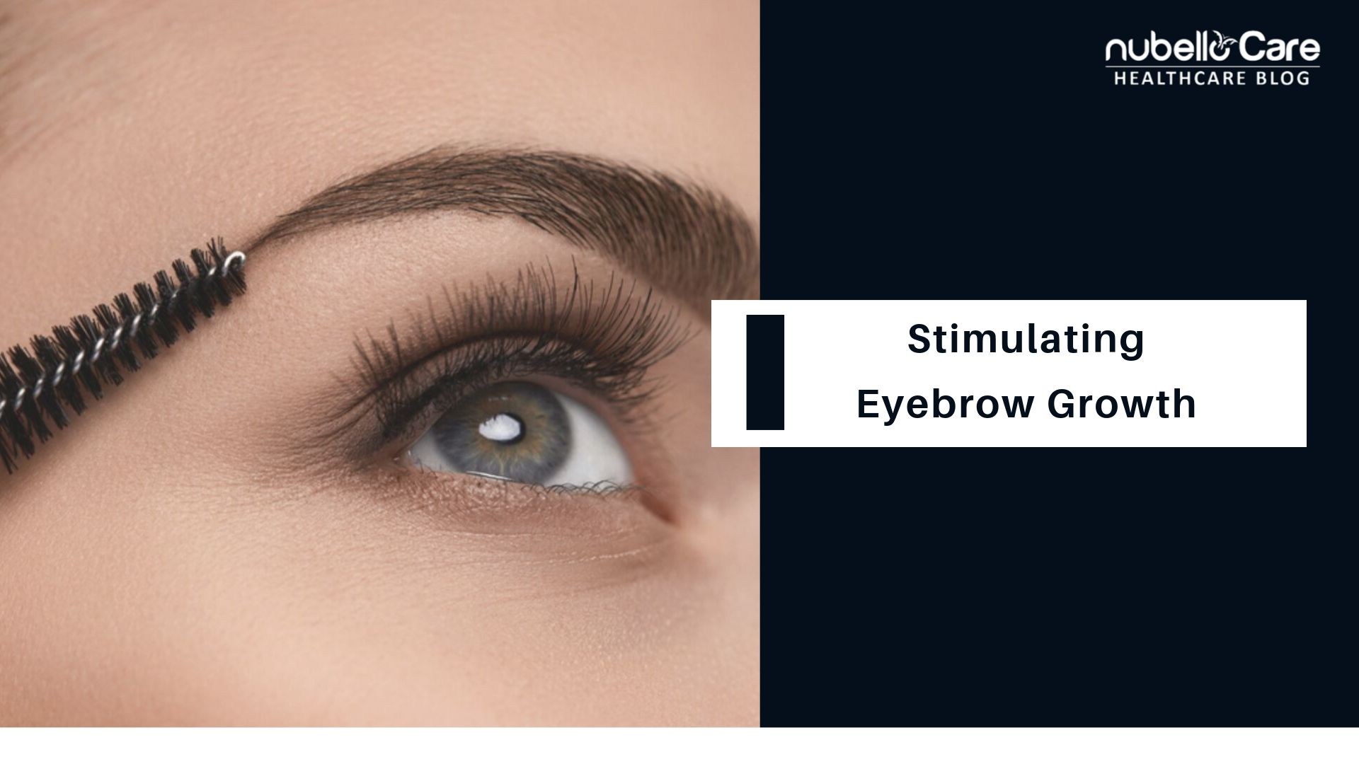 stimulating eyebrows - tips for growing eyebrows