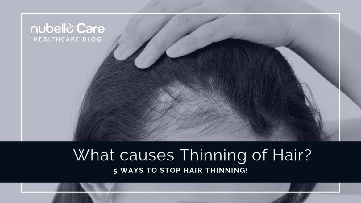 5 causes of hair thinning