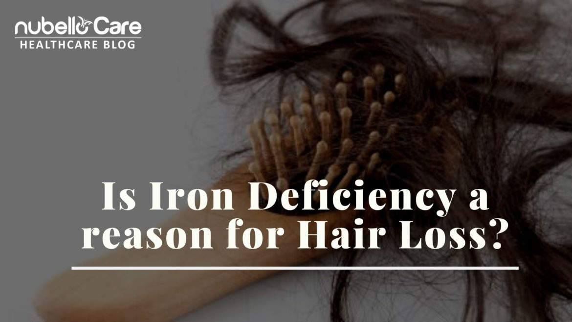 Is Iron Deficiency a reason for Hair Loss