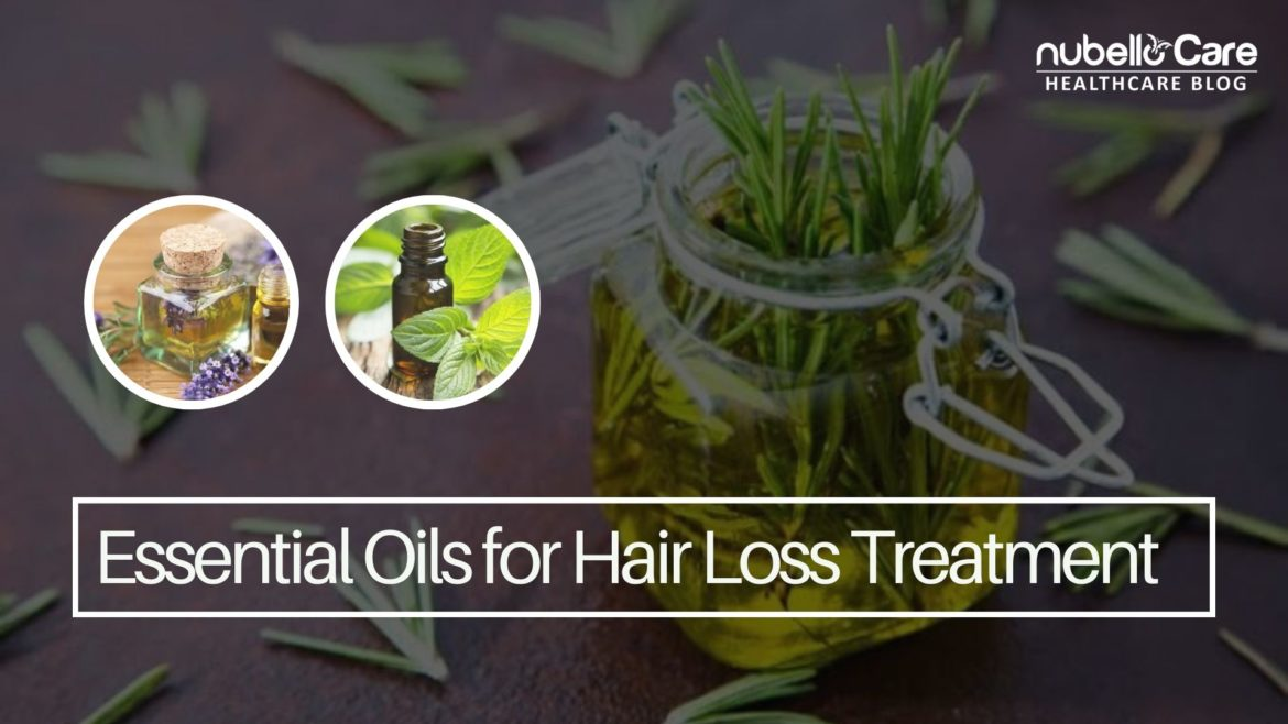 Best Essential Oils for Hair Loss Treatment