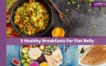 5 Healthy Breakfast For Flat Belly and Weight Loss