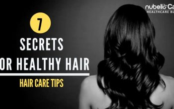 7 Secrets for Healthy Hair – Hair Care Tips