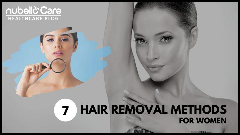 7 hair removal methods for women