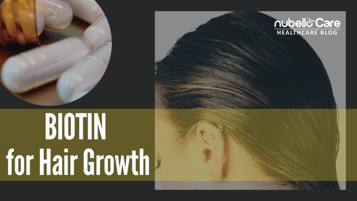 Biotin for Hair Growth