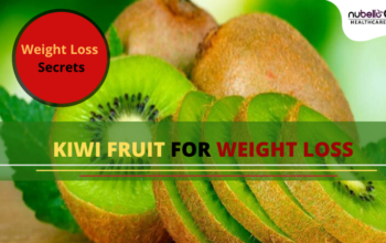 Kiwi For Weight Loss and Its Health Benefits