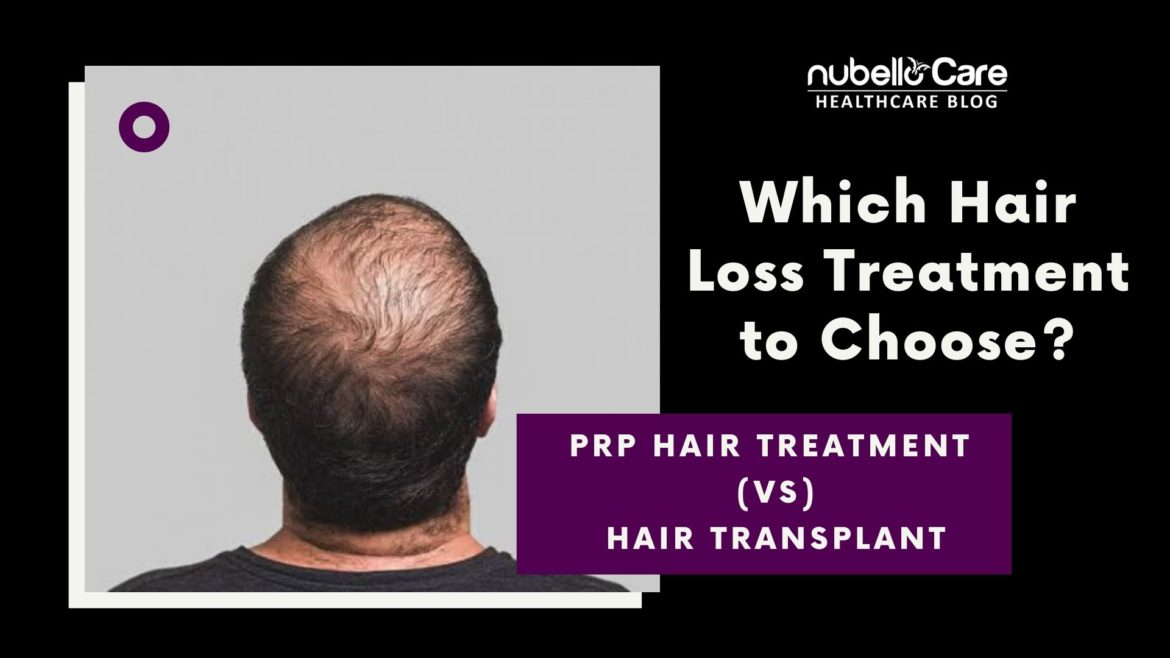 PRP Hair treatment vs hair transplant