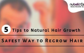 Safest Way to Regrow Hair – 5 Tips to Natural Hair ReGrowth