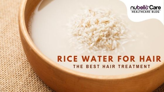 Using Rice Water For Hair - The Best Hair Treatment