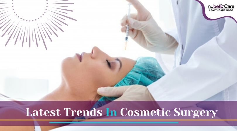 Latest Trends In Cosmetic Surgery