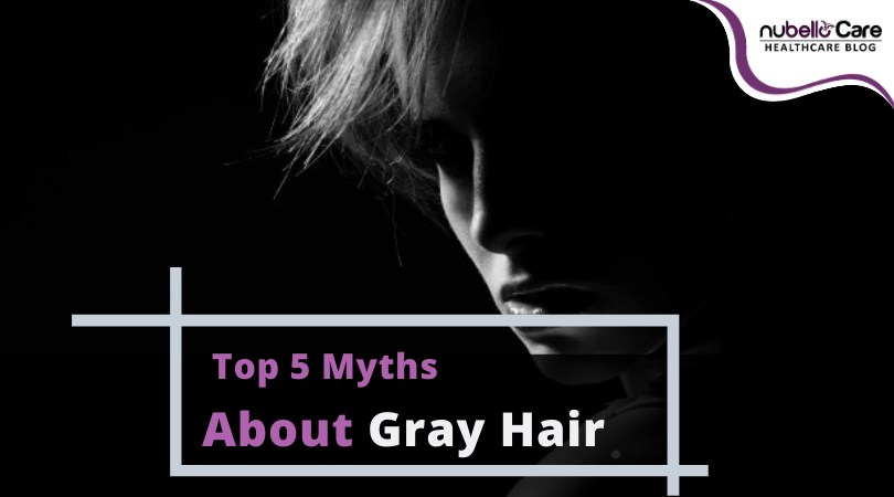 Myths About Gray Hair