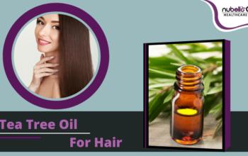 Benefits of Using Tea Tree Oil On Hair