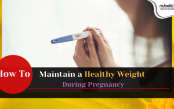 How to Maintain a Healthy Weight During Pregnancy