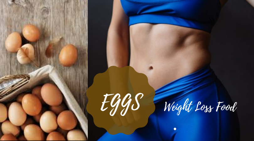 Weight Loss Food Eggs