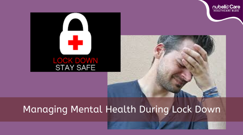 Home Quarantine during Lock Down and Mental Health